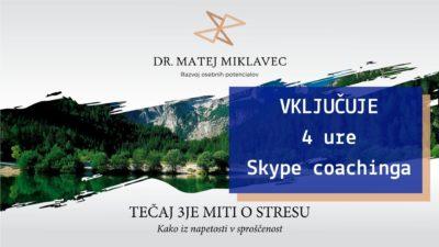 Matej Miklavec 3je miti o stresu + 4 ure coachinga